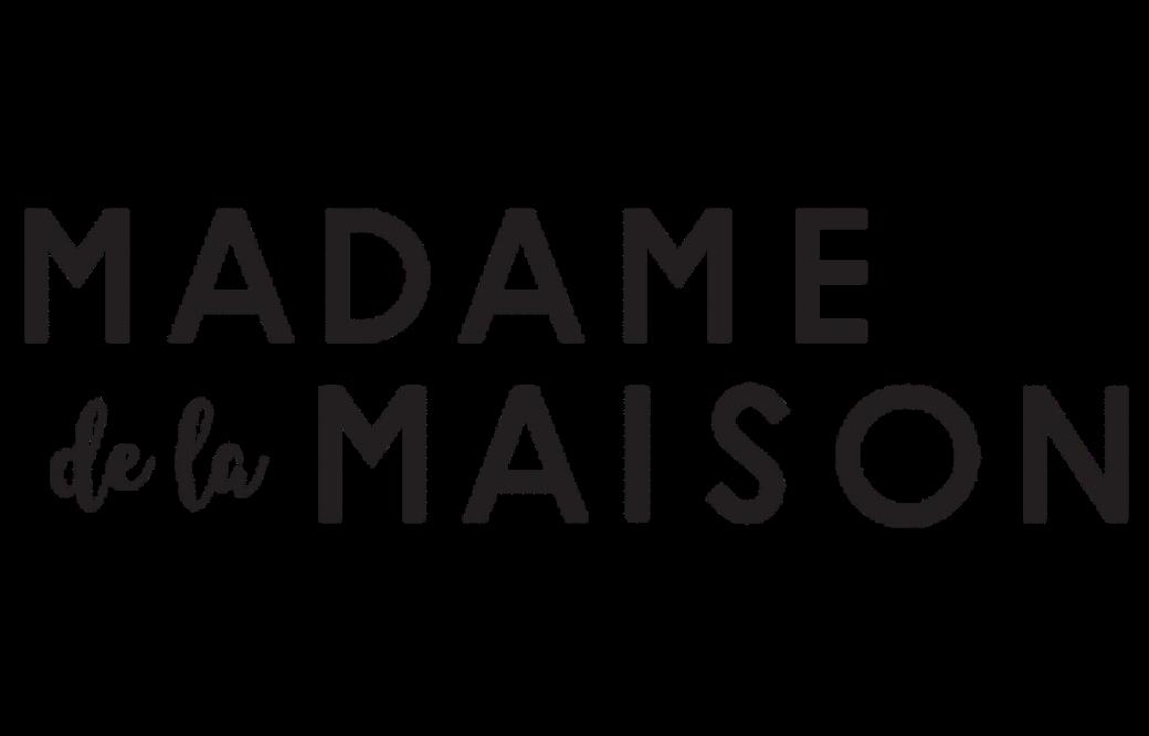 Madame de la Maison